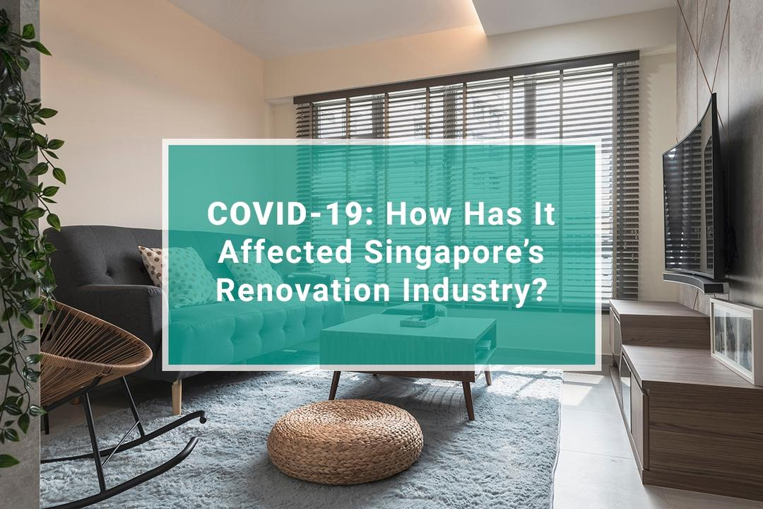 COVID-19 coronavirus singapore renovation industry 15